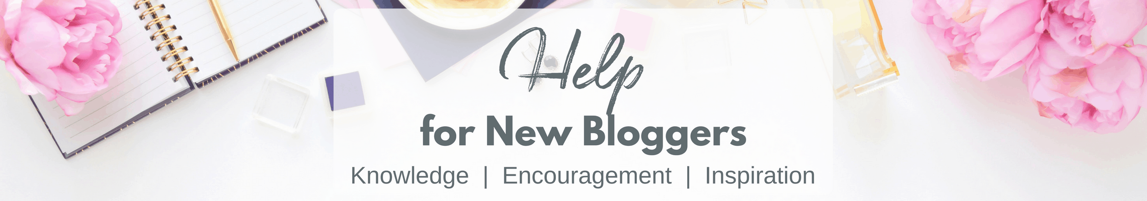 Help for New Bloggers