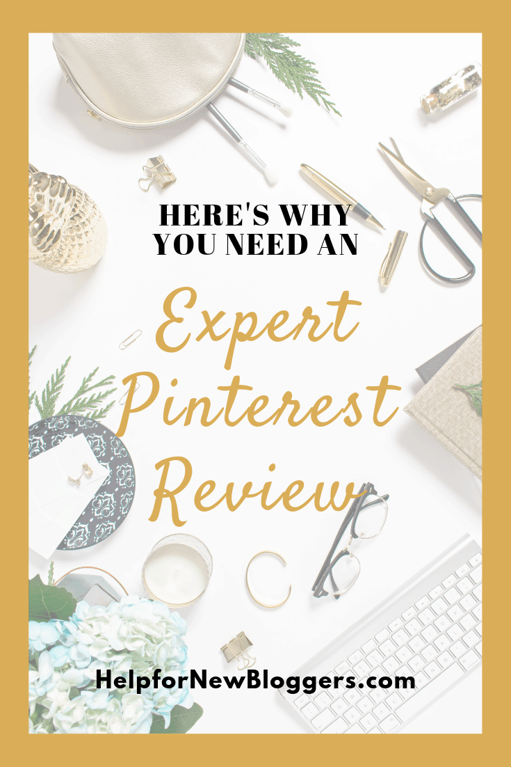 Why You Need an Expert Pinterest Review