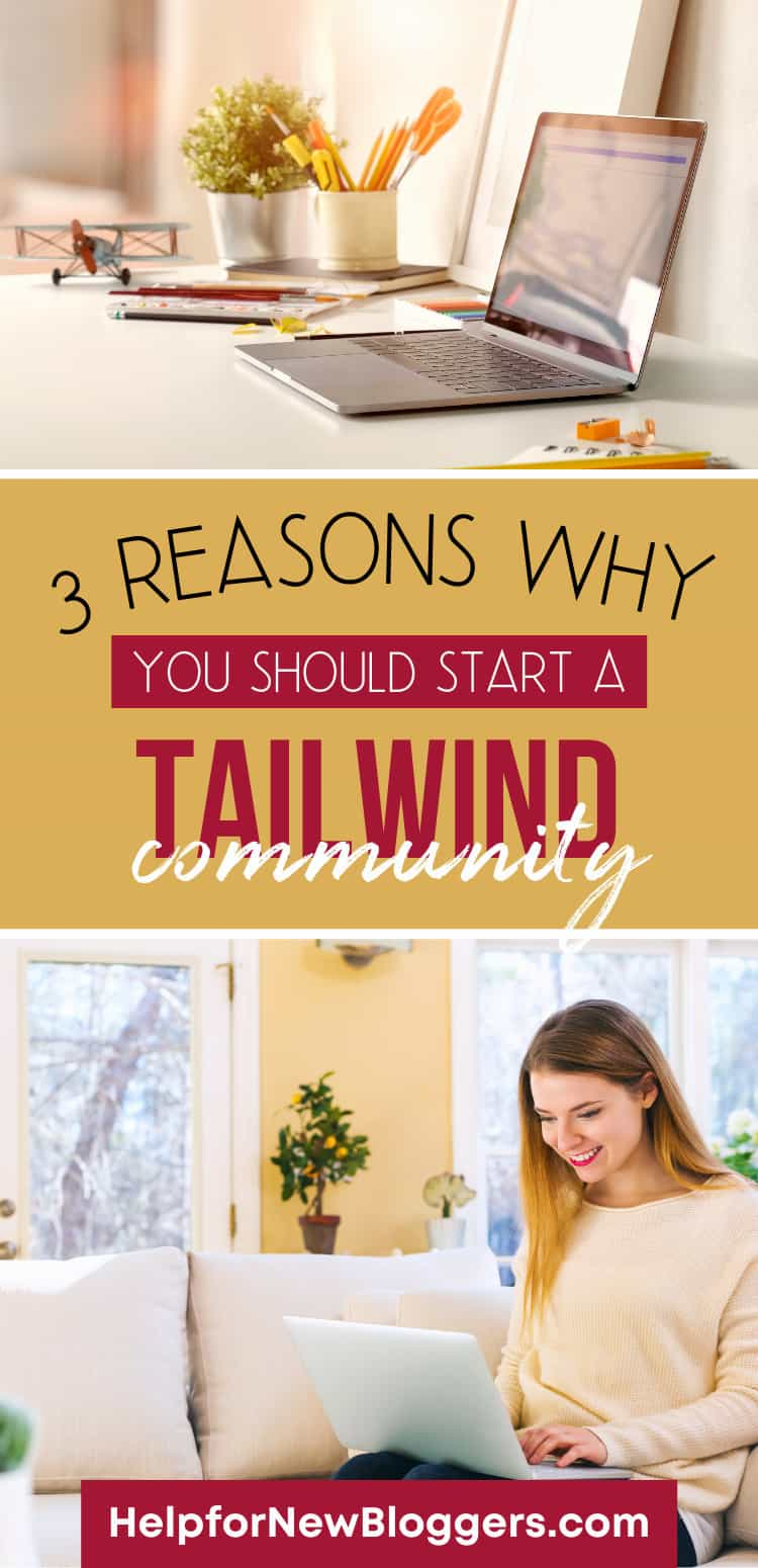 3 Reasons to Start your own Tailwind Tribe