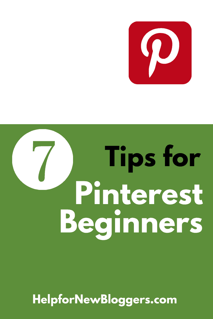 7 Tips for Pinterest Beginners