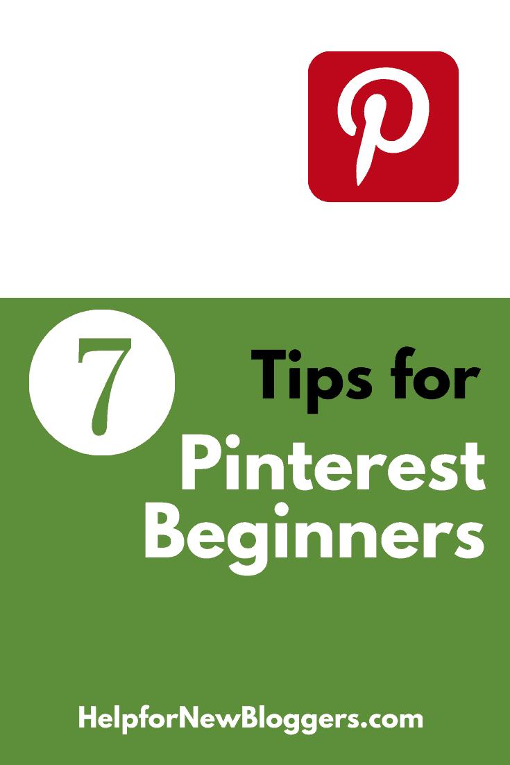 7 Tips for Pinterest Beginners