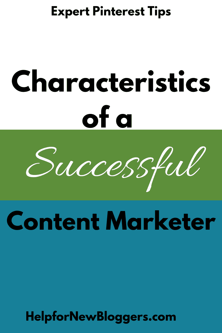 Characteristics of a Successful Content Marketer