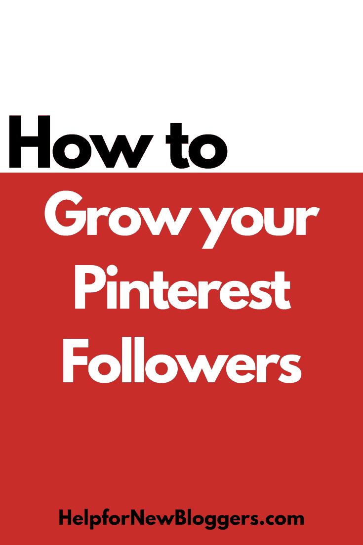 Grow Your Pinterest Followers