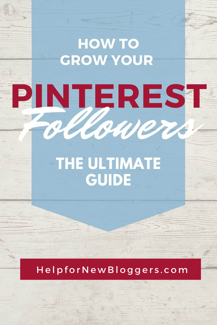 How to grow your Pinterest Followers