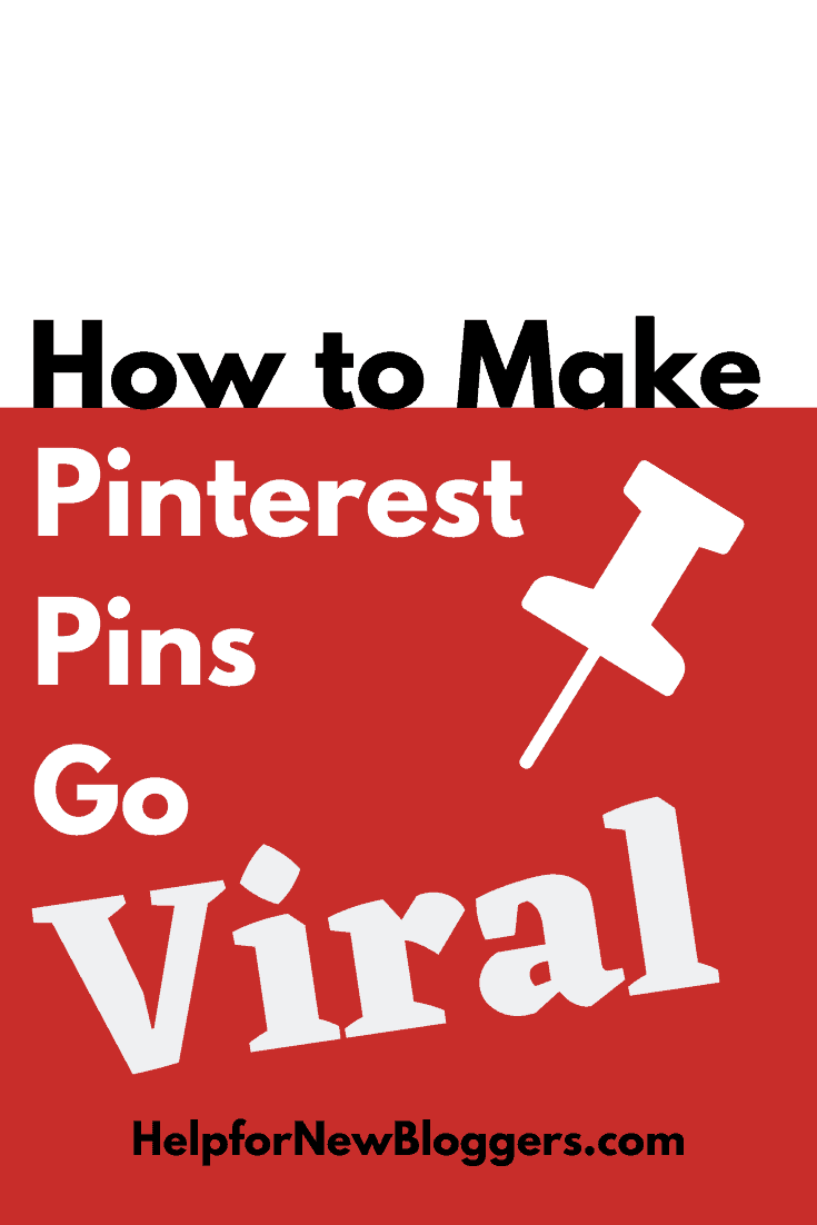 Make Pinterest Pins Go Viral