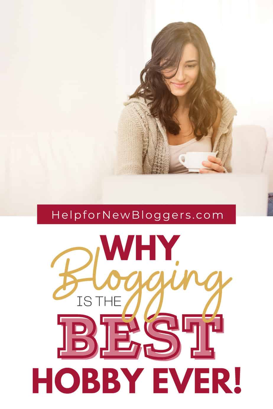 Blogging is the best hobby