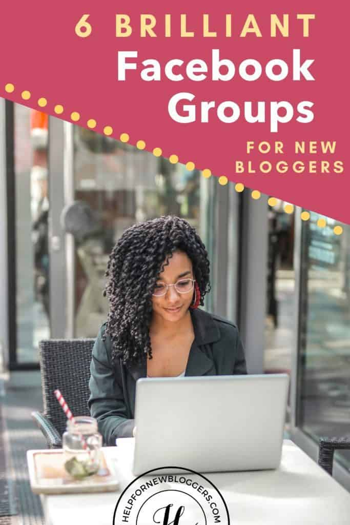 6 Brilliant Facebook Groups for Beginning Bloggers