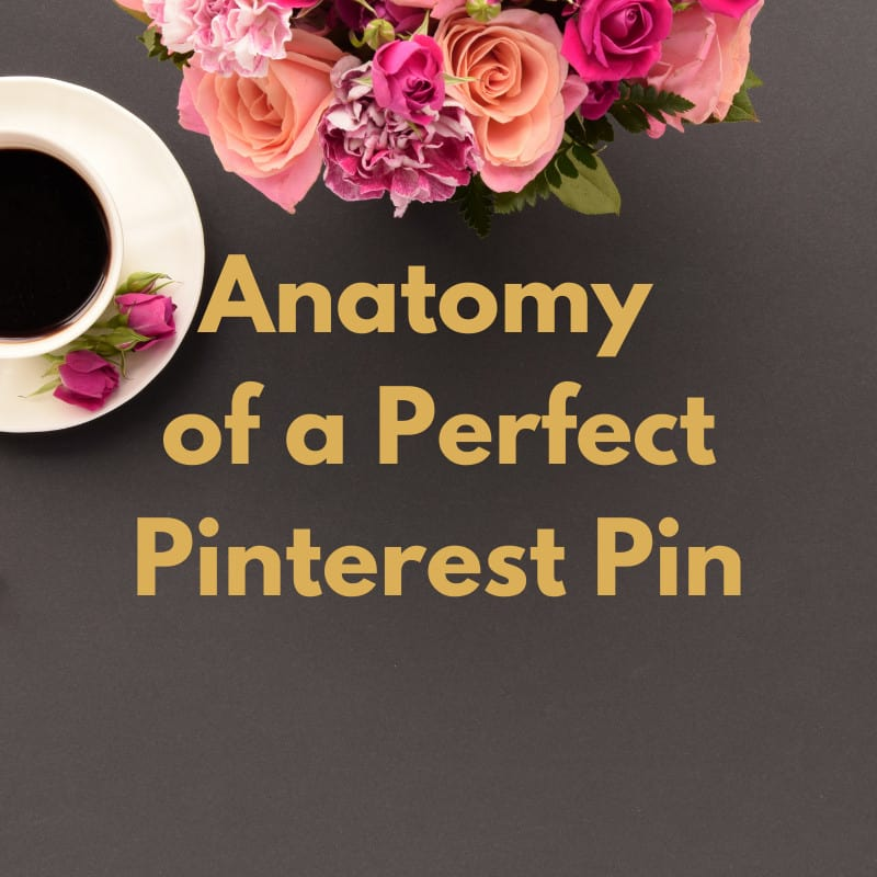Anatomy of a perfect Pinterest pin